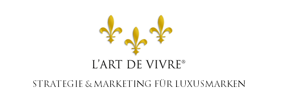 L'Art de Vivre – Strategien für Luxusmarken